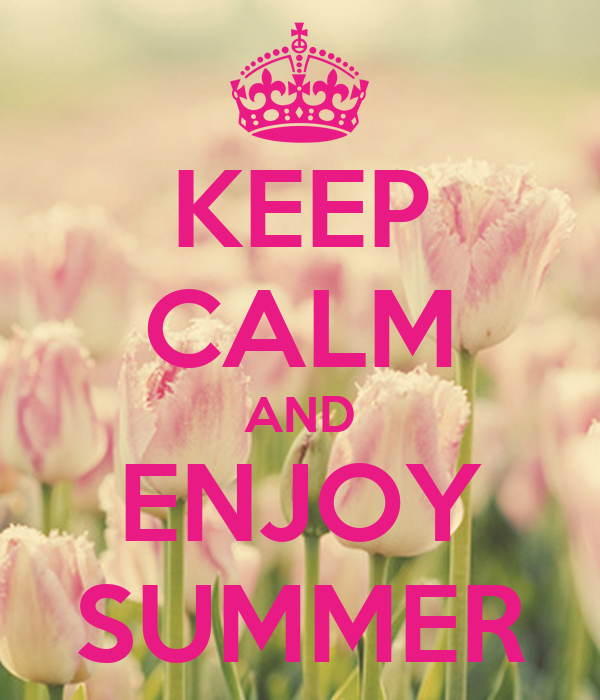 KEEP CALM AND ENJOY SUMMER Poster  Yasemin  Keep Calm-o-Matic