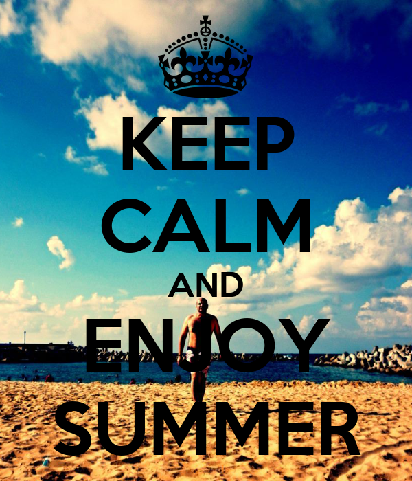 KEEP CALM AND ENJOY SUMMER Poster  AMR M. ELDESOUKY  Keep Calm-o-Matic