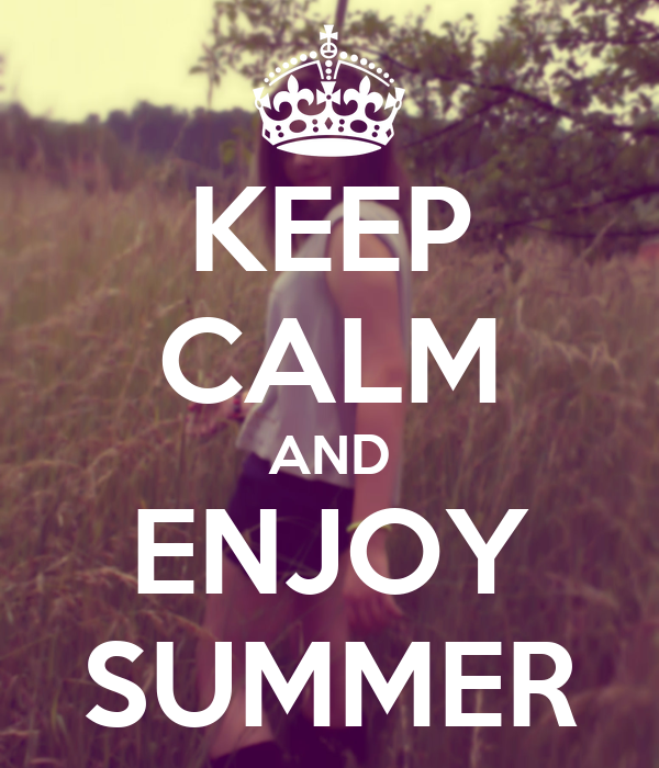 KEEP CALM AND ENJOY SUMMER Poster  Lily  Keep Calm-o-Matic