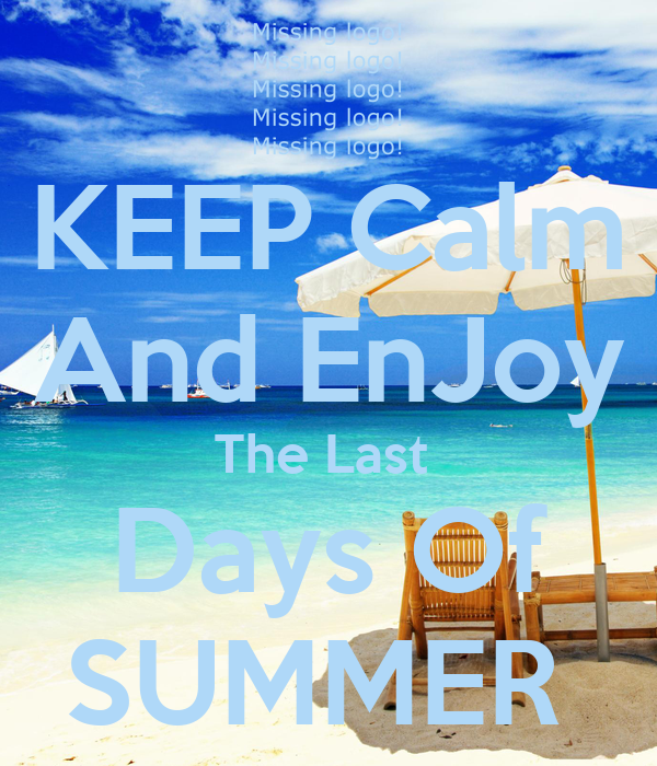 an analysis of last days of summer Last days of summer by theresa ann moore breathe the joy of summer for one more day bask in the shade of accommodating trees smell the sweet fragrance of lilies and.