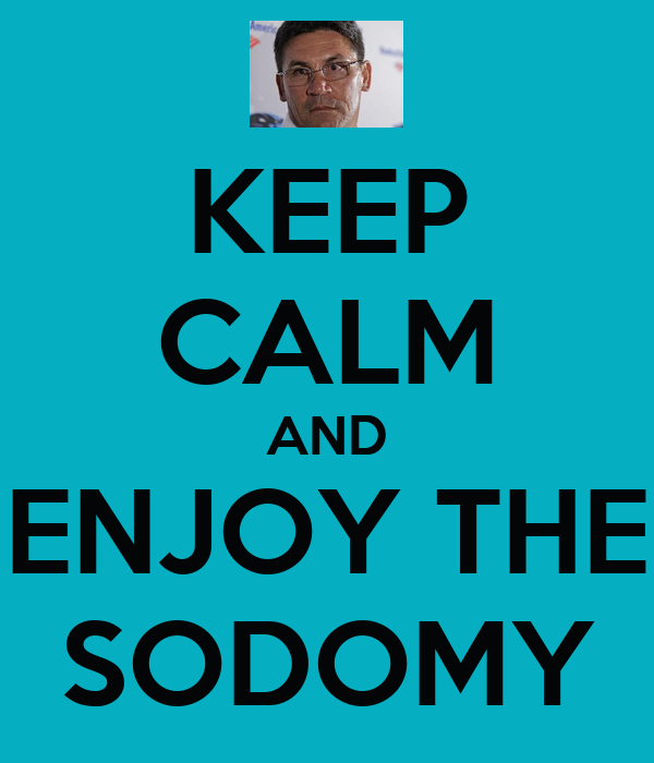 keep-calm-and-enjoy-the-sodomy.png
