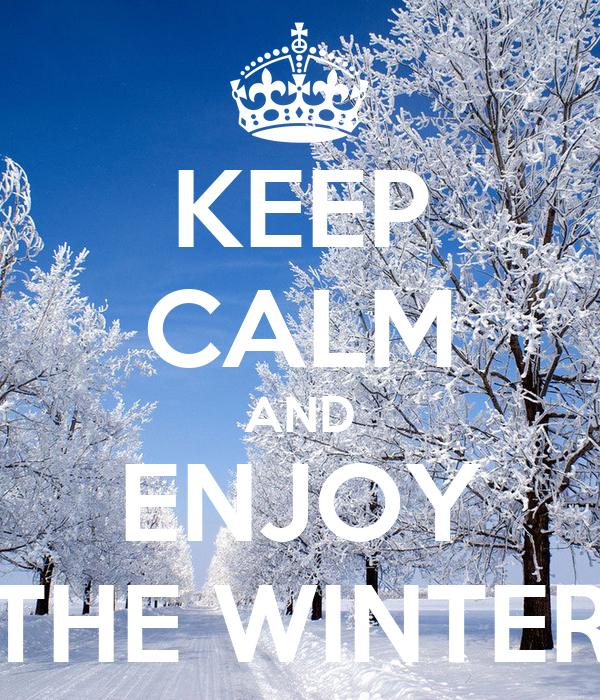 Charming KEEP CALM AND ENJOY THE WINTER Poster Glase Keep Calm O Matic