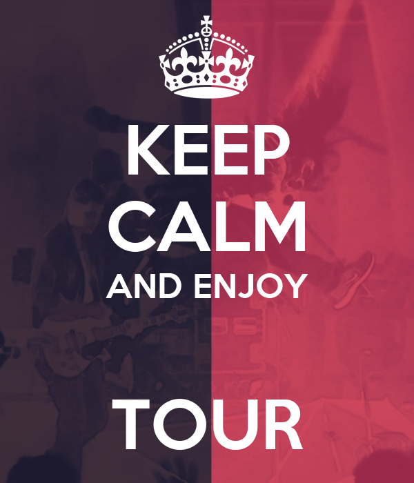 Image result for keep calm tour