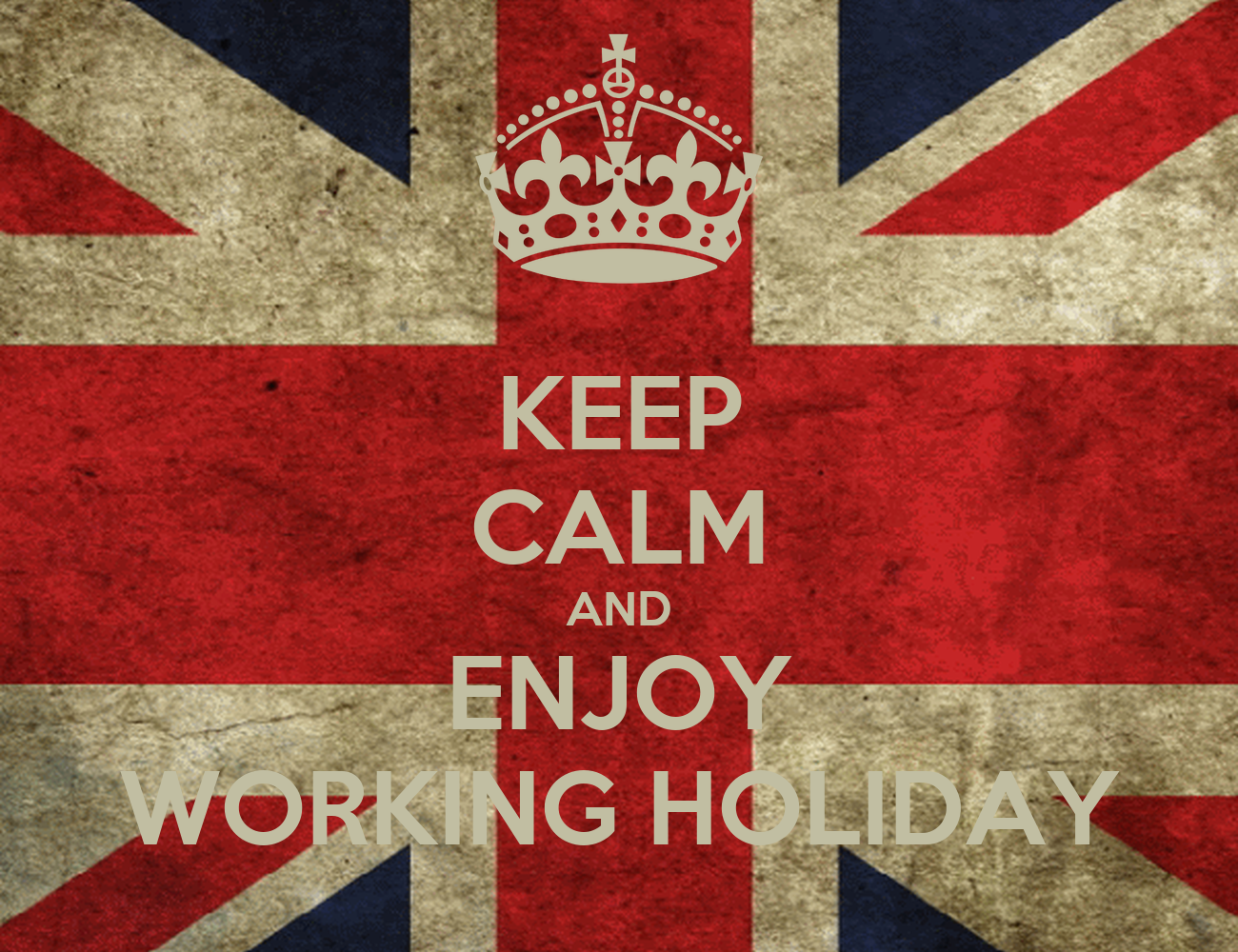 keep-calm-and-enjoy-working-holiday.png (1300×1000)