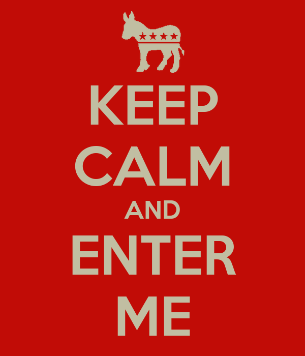 keep-calm-and-enter-me.png