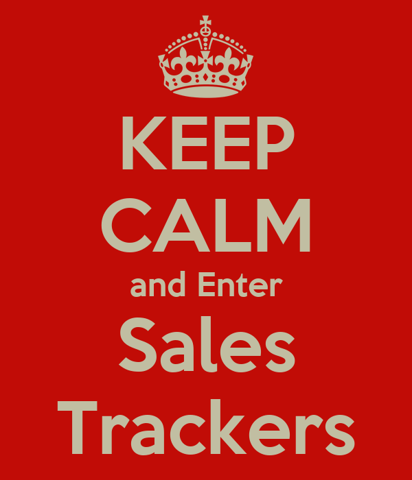 keep calm and enter sales trackers poster ivan quezada keep calm