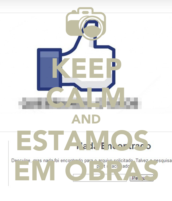 KEEP CALM AND ESTAMOS  EM OBRAS