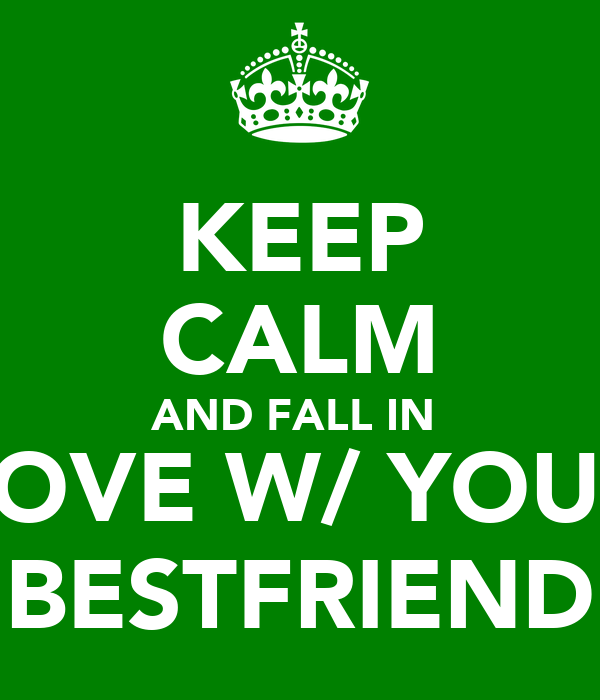 Why You Fall In Love With Your Best Friend 3