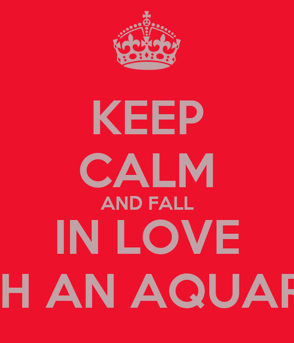 how to make an aquarius fall in love with you