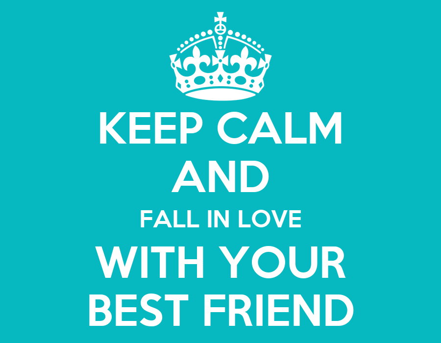 Why You Fall In Love With Your Best Friend 2