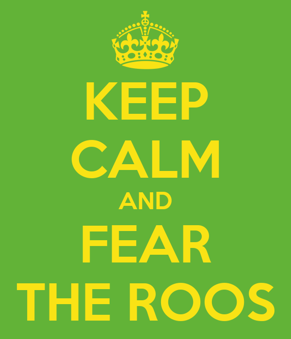 keep-calm-and-fear-the-roos.png