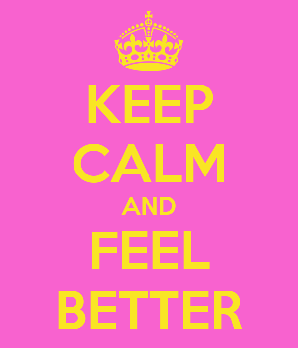 keep-calm-and-feel-better-3.png