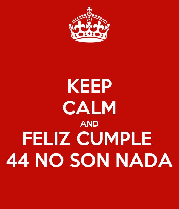 Feliz Cumple marianom!!! Keep-calm-and-feliz-cumple-44-no-son-nada