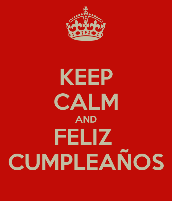 keep-calm-and-feliz-cumpleaños