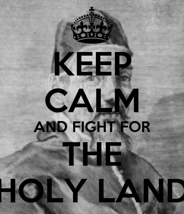 keep calm and fight for the holy land poster sedrick keep calm o matic. Black Bedroom Furniture Sets. Home Design Ideas