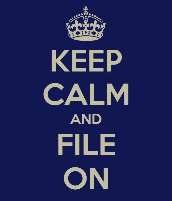 KEEP CALM AND FILE ON Poster | kacper | Keep Calm-o-Matic