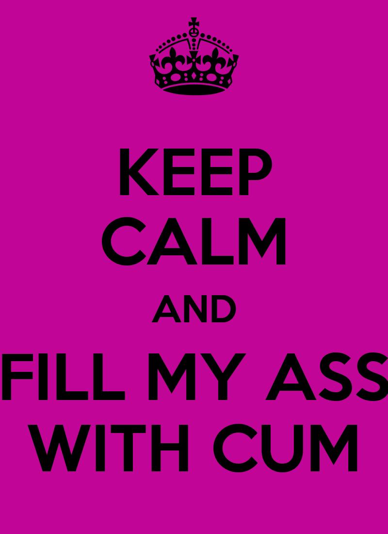 Fill Cum In Ass