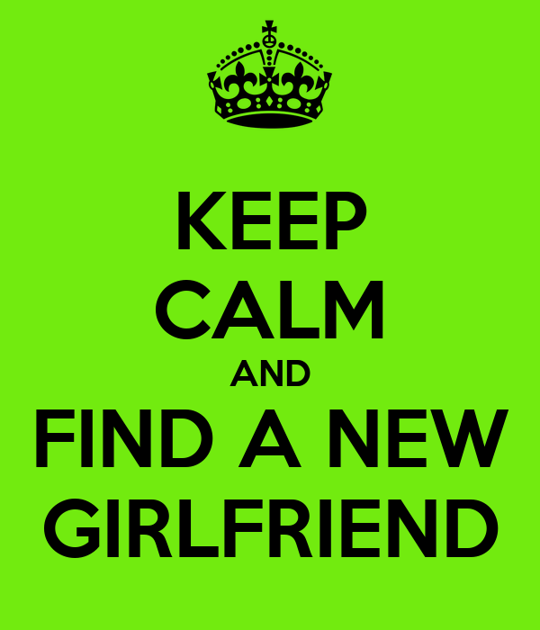 find a new girlfriend tips