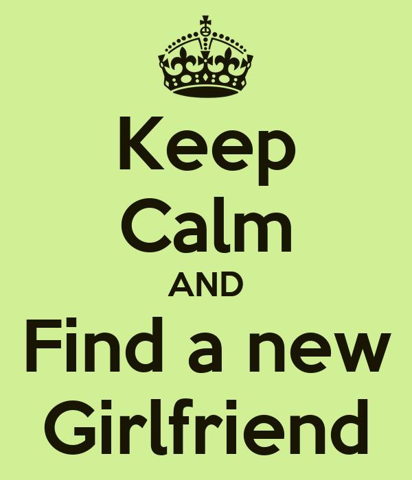 find new girlfriend