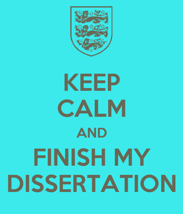 finishing my dissertation When you finish your dissertation  look at other dissertations from your department to get a sense of what kind of topic produces an acceptable dissertation.