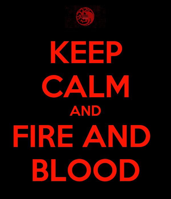 Reparto del Valar I: La Danza de los Dragones Keep-calm-and-fire-and-blood