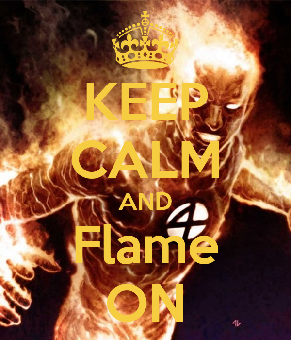 [Immagine: keep-calm-and-flame-on-77.png]