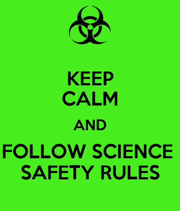 science rules safety follow calm keep poster kaylin unit matic ago years keepcalm