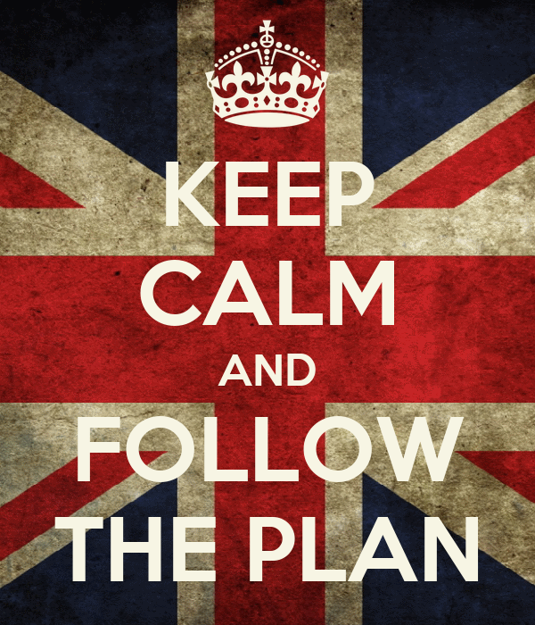 Keep Calm And Follow The Plan Poster A Keep Calm O Matic