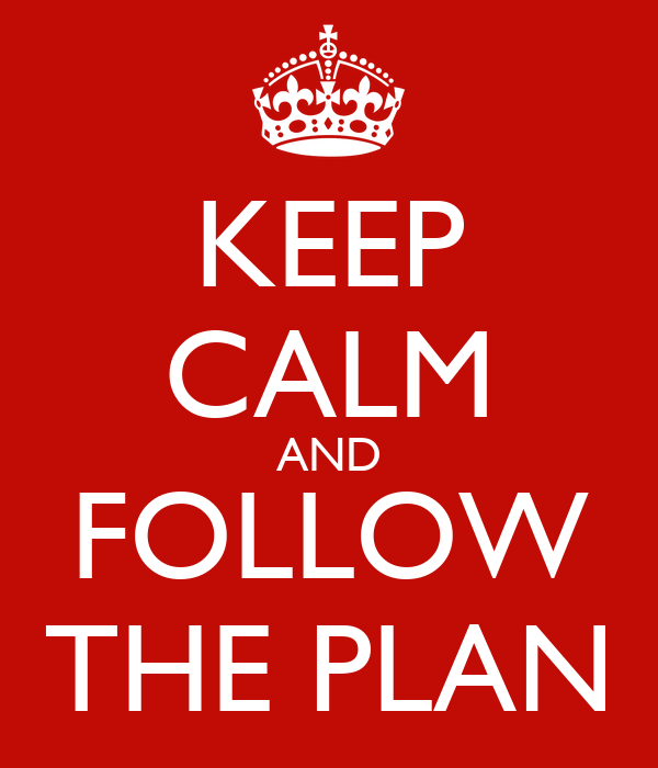 Keep Calm And Follow The Plan Poster Drewi Keep Calm O Matic