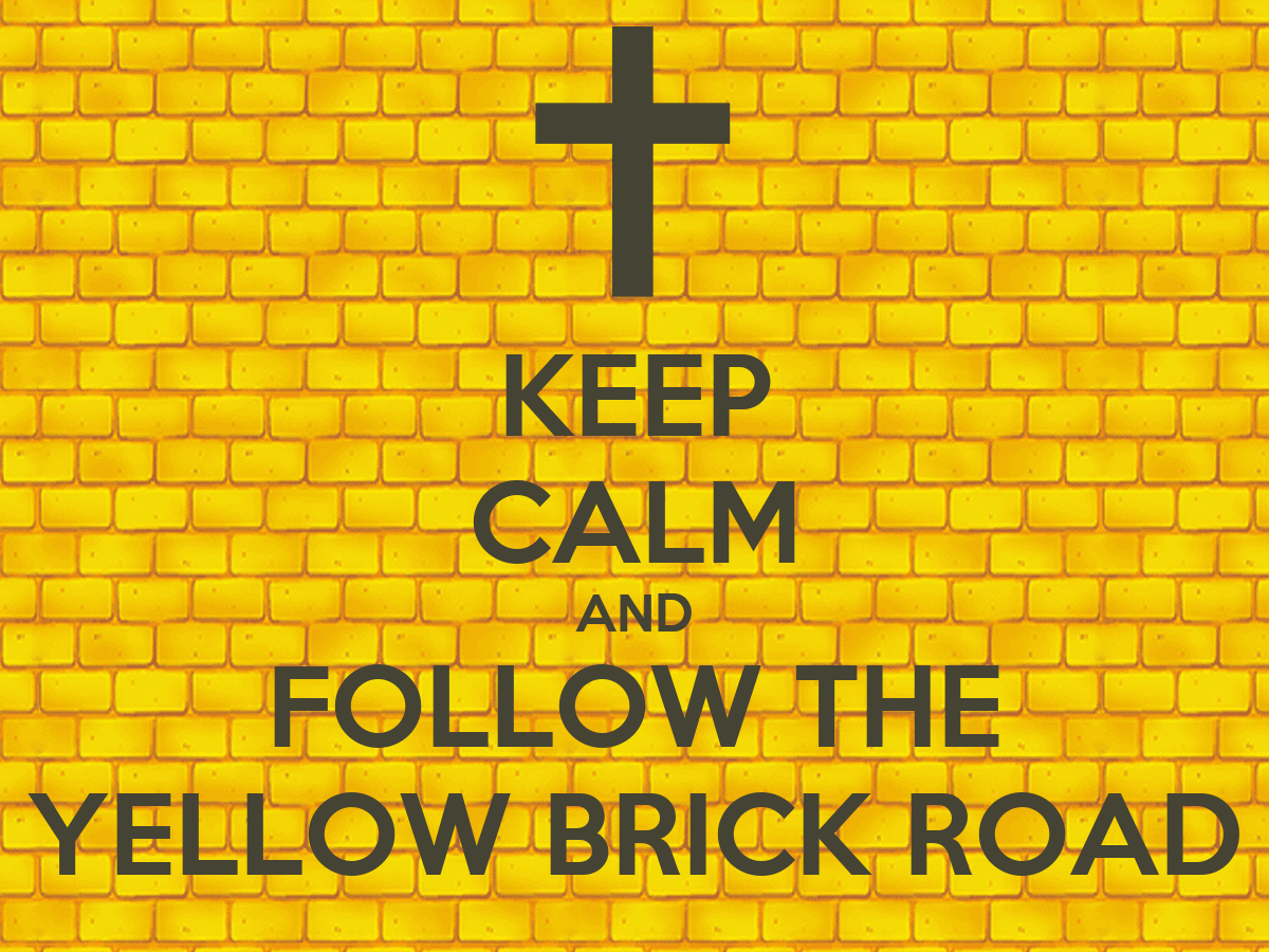 Keep Calm And Follow The Yellow Brick Road Poster