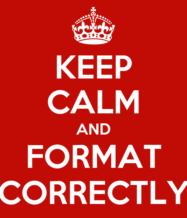 Image result for keep calm and format