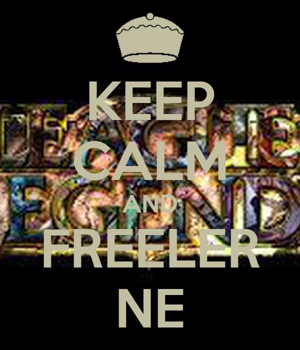 KEEP CALM AND FREELER NE - KEEP CALM AND CARRY ON Image ...