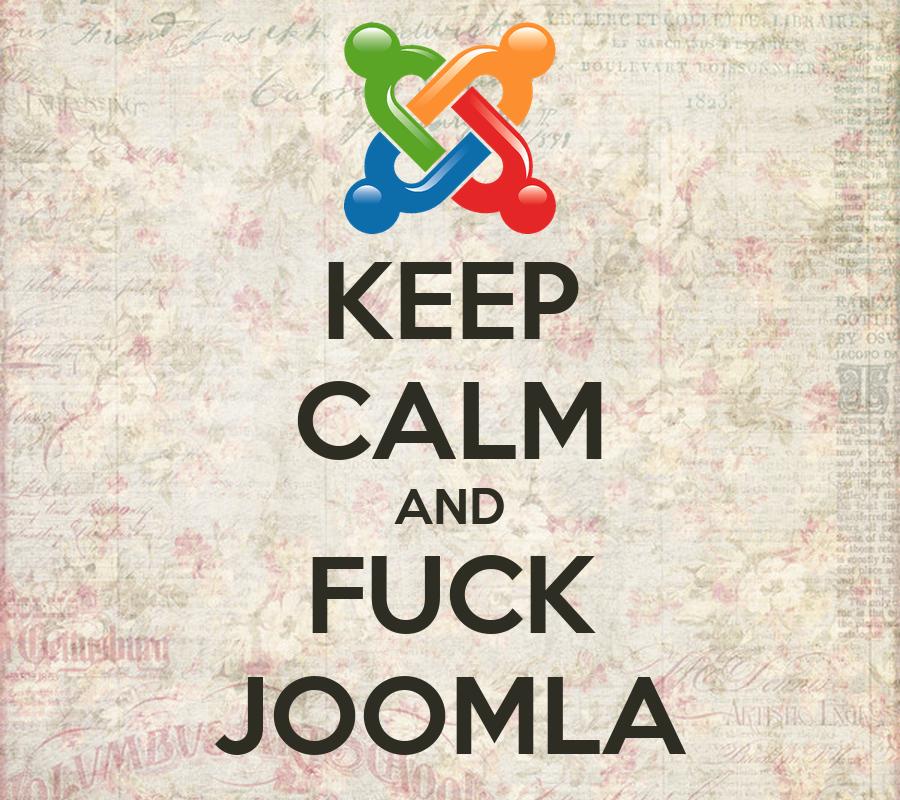 keep-calm-and-fuck-joomla-2.png