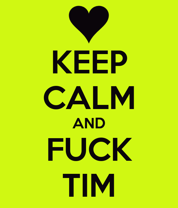 Fuck Tim 3