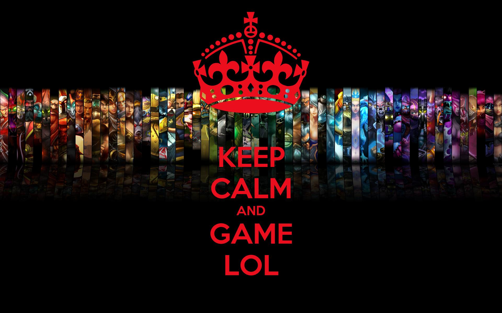 Keep Calm And Game Lol Poster Lol Keep Calm O Matic
