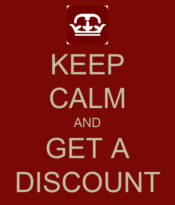 KEEP CALM AND GET A DISCOUNT Poster | CORONET | Keep Calm-o