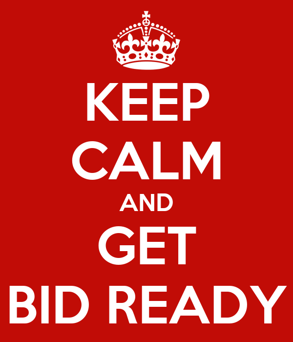 keep calm and get bid ready poster agtb keep calm o matic