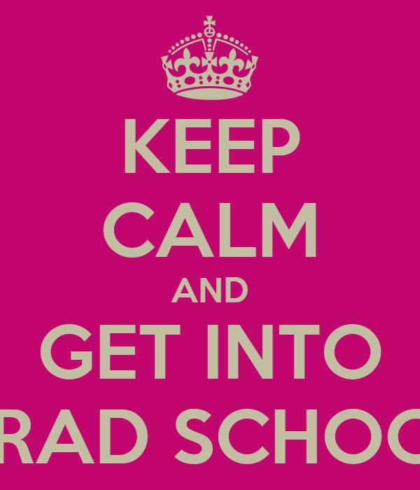 Getting into grad school?