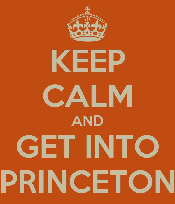 Getting into Princeton?