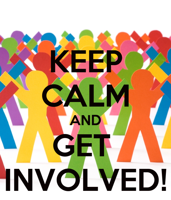 Get Involved: KEEP CALM AND GET INVOLVED! Poster