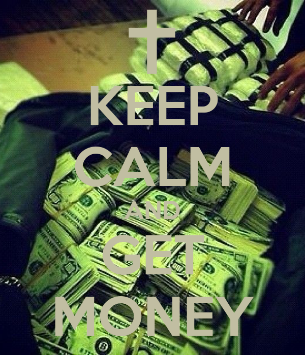 Keep Calm And Get Money Poster  Andony Anez  Keep Calmo. Certification Online Teaching. Fire Safety Risk Assessment Movers San Ramon. New York Telephone Company Life Alert Device. Admiral Air Conditioning Arlington Tx Storage. Online Bachelor Of Business Movers Miami Fl. Computer Scams By Phone High Pitch Sound Test. Warehouse Safety Barriers Business Card Ratio. Goldman Sachs Jersey City Office