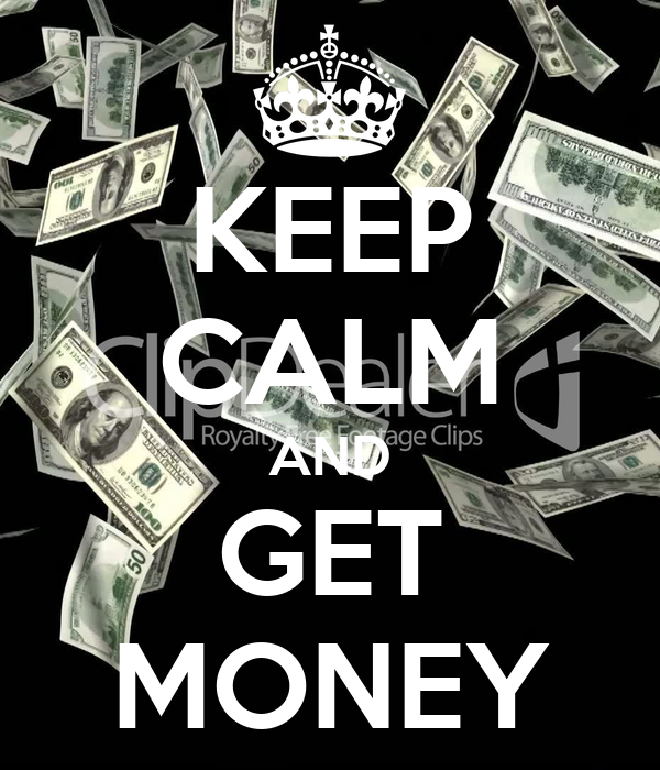 get money son A way of life that places riches and money at a higher priority over women/hoes contrary to popular belief, this phrase was not made by lil wayne in fact, it was made and popularized by the notorious big and his crew junior mafia in the song get money.