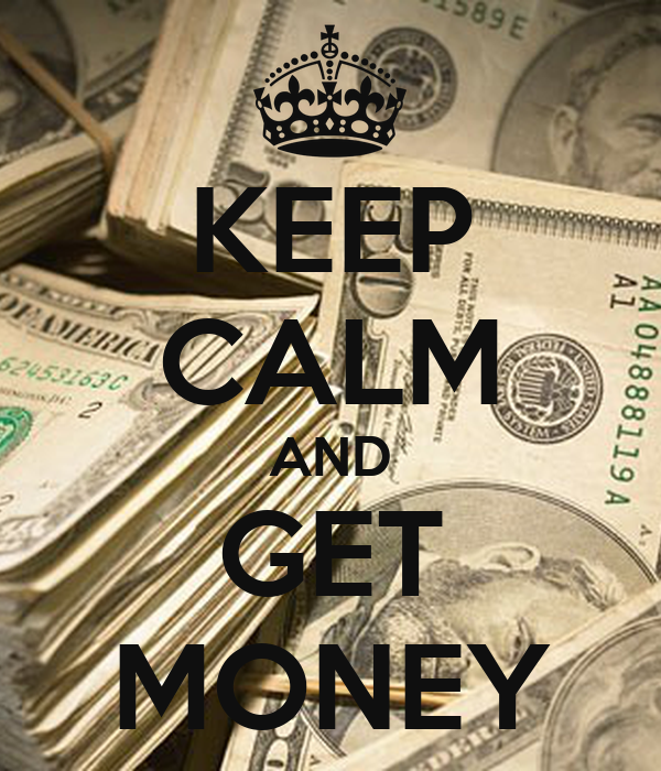 Keep Calm And Get Money Poster  Braxton Ryan  Keep Calm. Luxury Drug Rehab Centers Print Out Receipts. Mobile Advertising Apps How Buy Stocks Online. What Do Electricians Do Best Hosting Packages. Top Business Schools America
