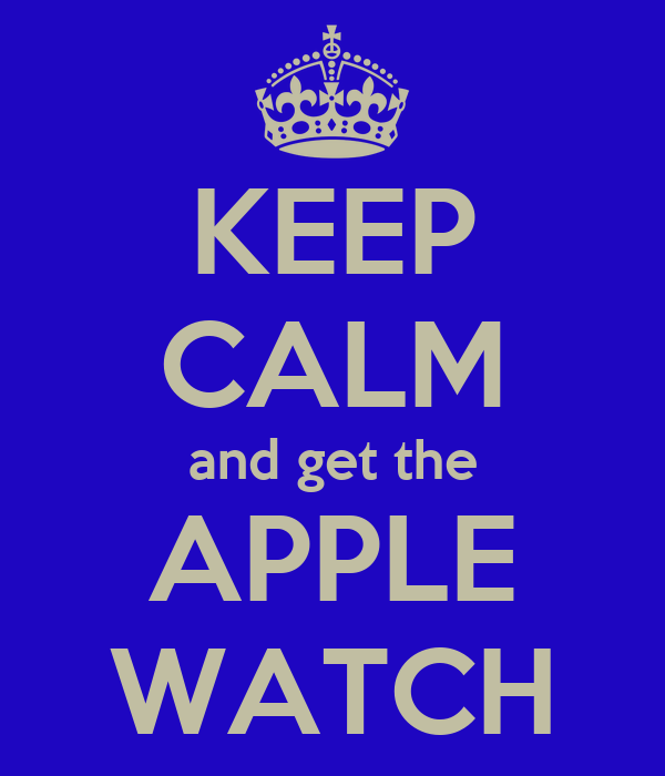 Apple Watch Poster And Get The Apple Watch