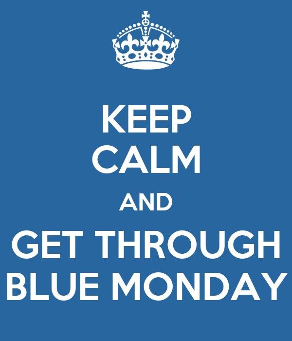Calm Blue Monday Fast Yous