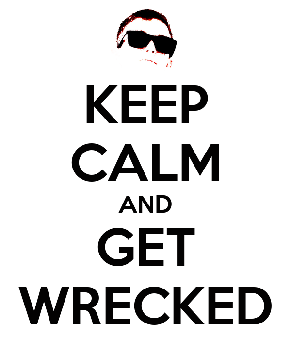 get wrecked wallpapers - photo #1