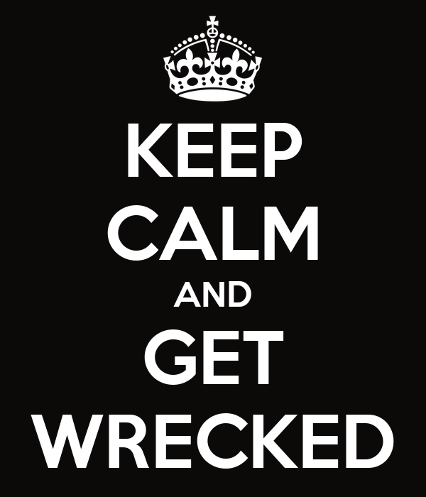 get wrecked wallpapers - photo #2