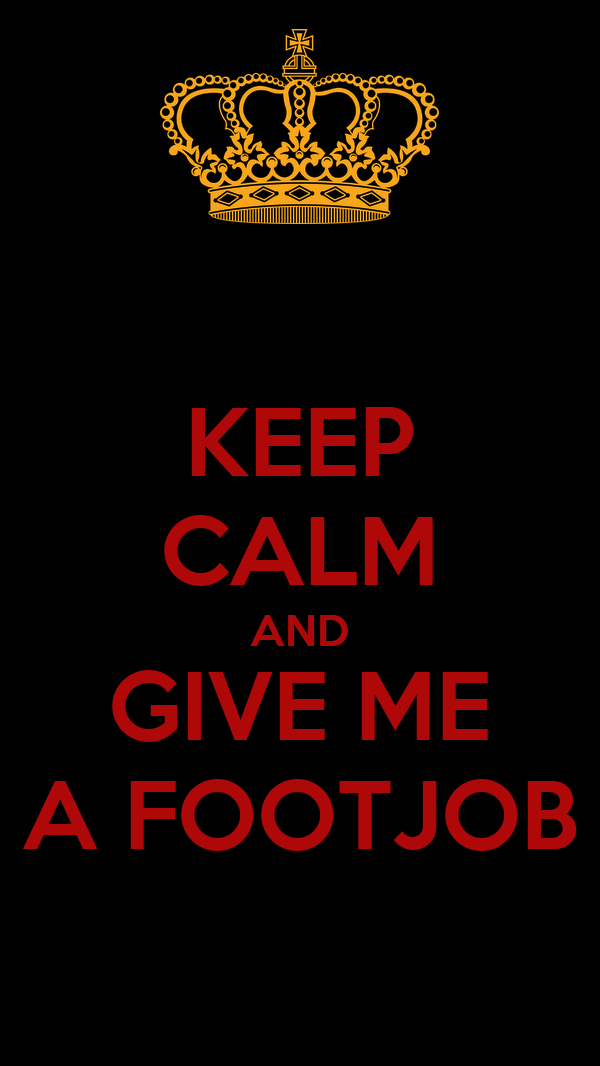give me a footjob