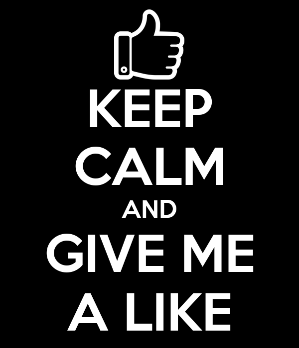 Resultado de imagen de keep calm and give like