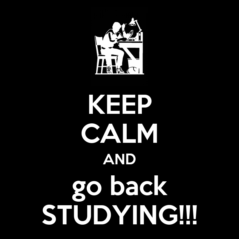 Keep Studying Wallpaper Keep-calm-and-go-back-studying.png